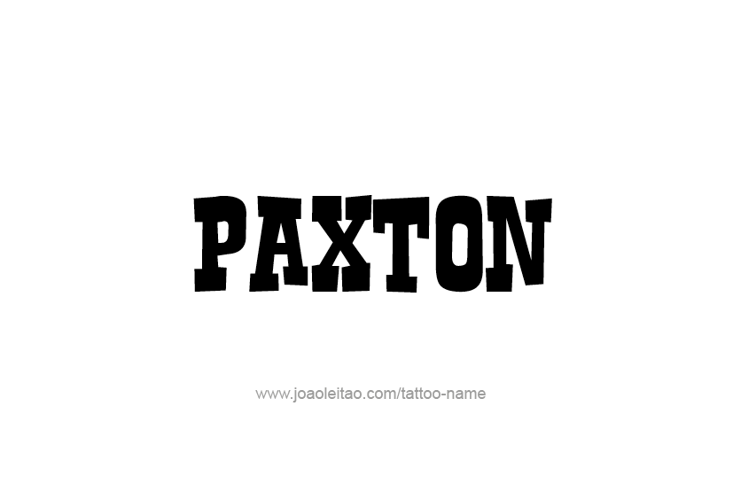 Tattoo Design  Name Paxton