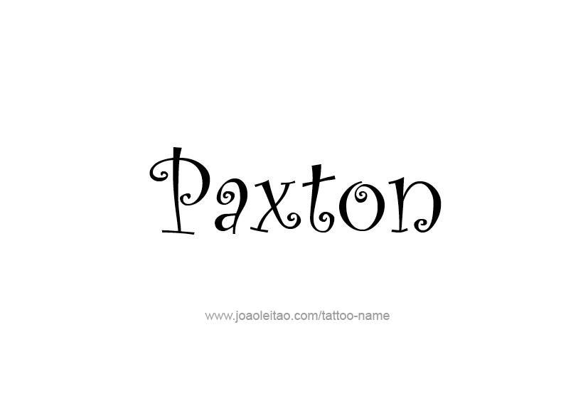 Tattoo Design  Name Paxton