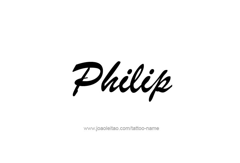 Tattoo Design  Name Philip