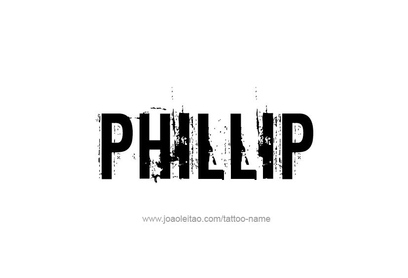 Tattoo Design  Name Phillip