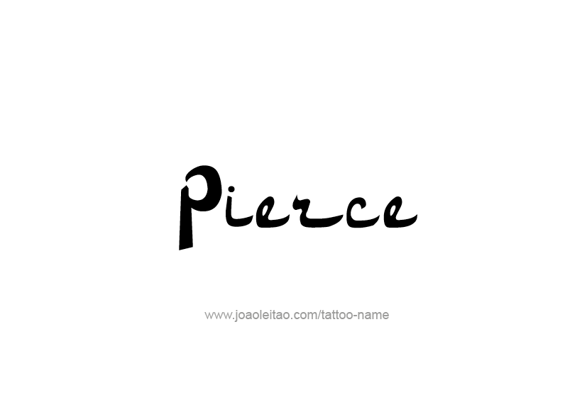 Tattoo Design  Name Pierce