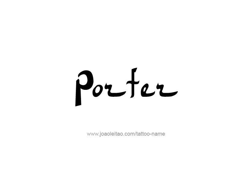 Tattoo Design  Name Porter