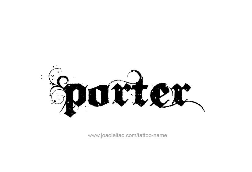 Tattoo Design  Name Porter