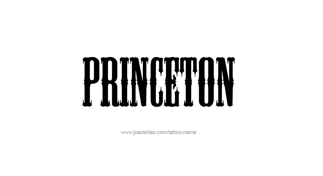 Tattoo Design  Name Princeton