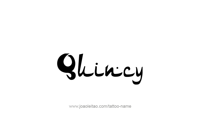 Tattoo Design  Name Quincy