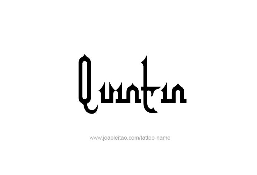Tattoo Design  Name Quintin