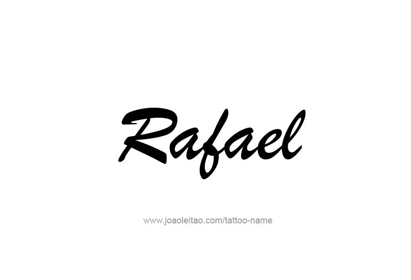 Tattoo Design  Name Rafael