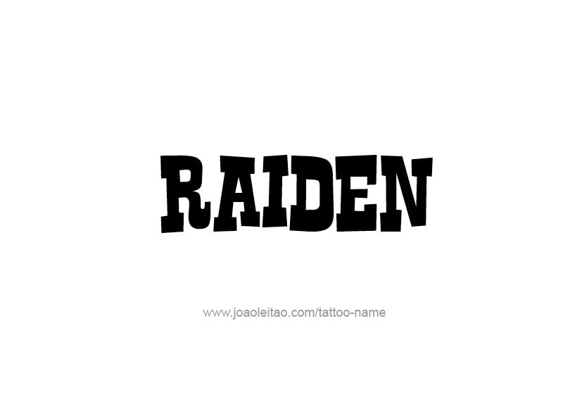 Tattoo Design  Name Raiden