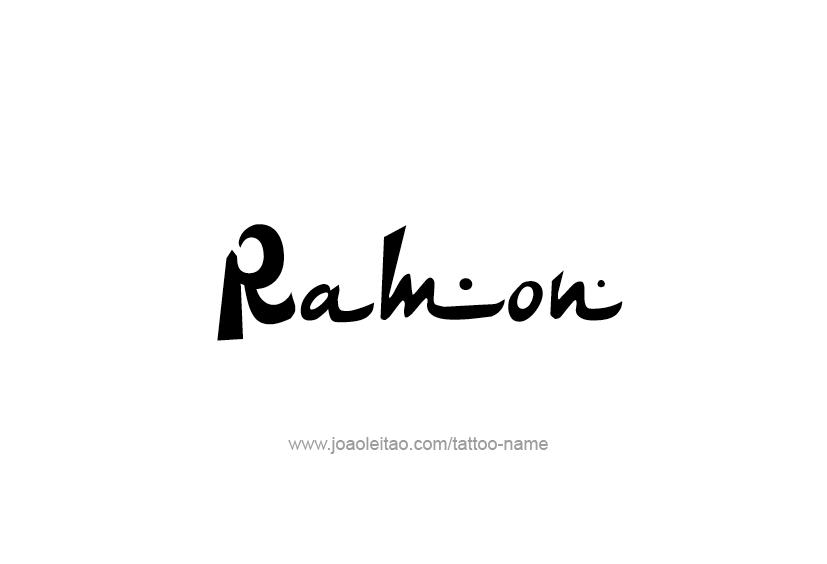 Tattoo Design  Name Ramon
