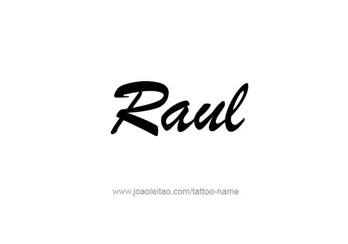 dfd1acb2c Raul Name Tattoo Designs