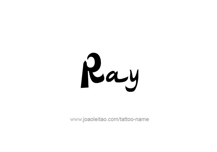 Tattoo Design  Name Ray