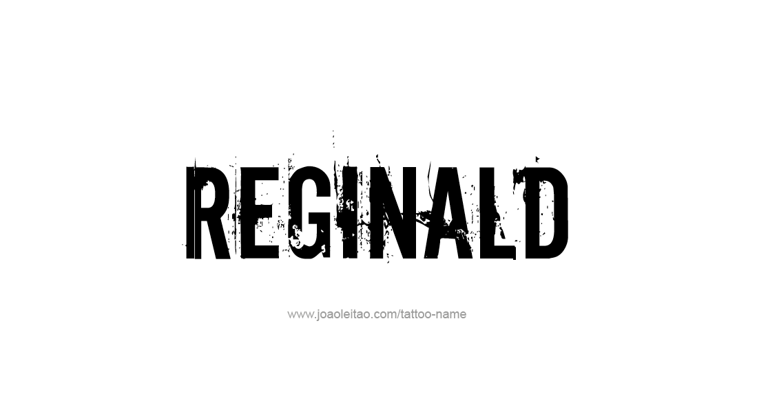 Tattoo Design  Name Reginald