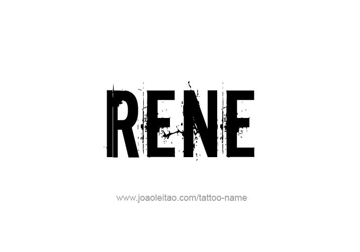 Tattoo Design  Name Rene