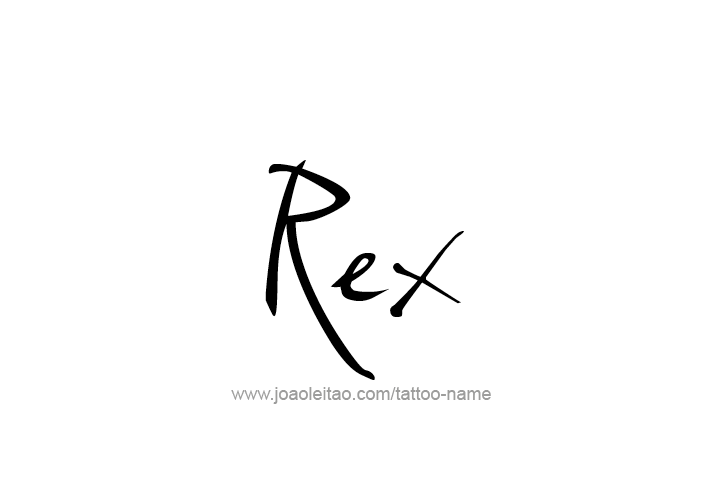 Tattoo Design  Name Rex
