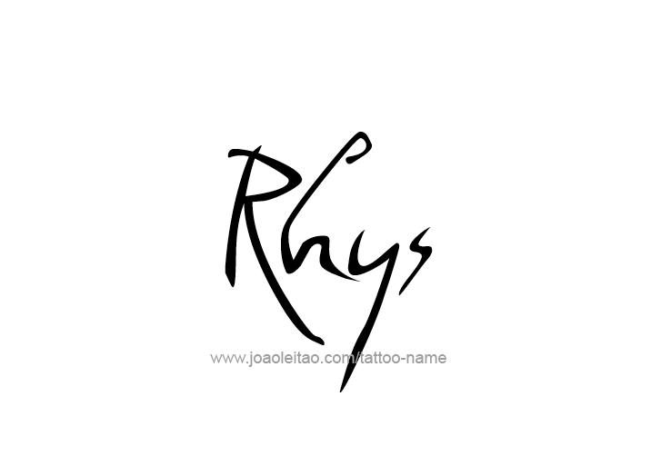 Tattoo Design  Name Rhys
