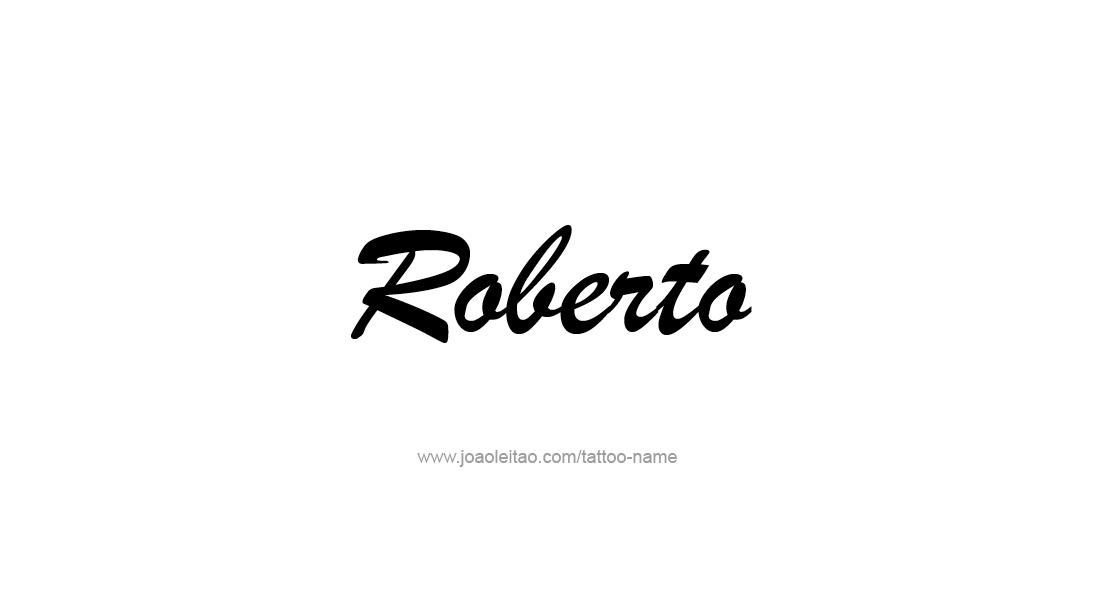 Tattoo Design  Name Roberto