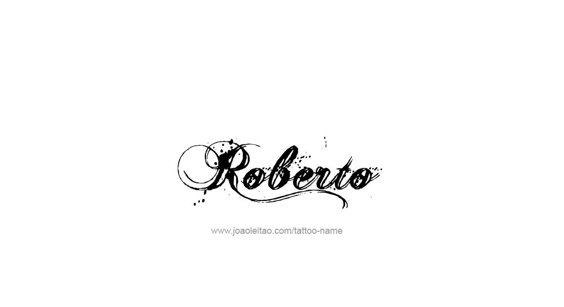 Tattoo Design  Name Roberto