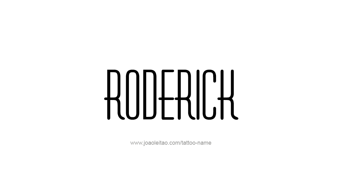Tattoo Design  Name Roderick