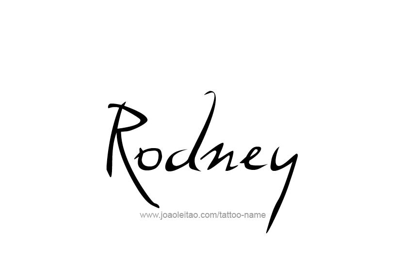 Tattoo Design  Name Rodney
