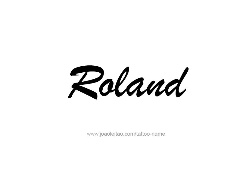 Tattoo Design  Name Roland