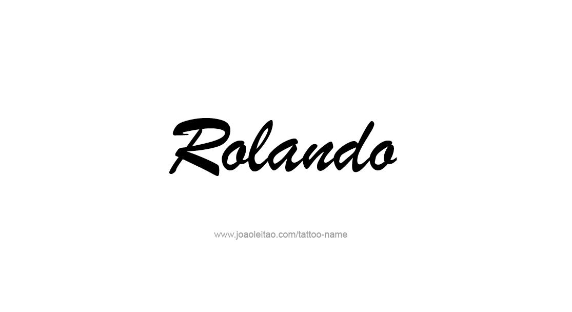 Tattoo Design  Name Rolando