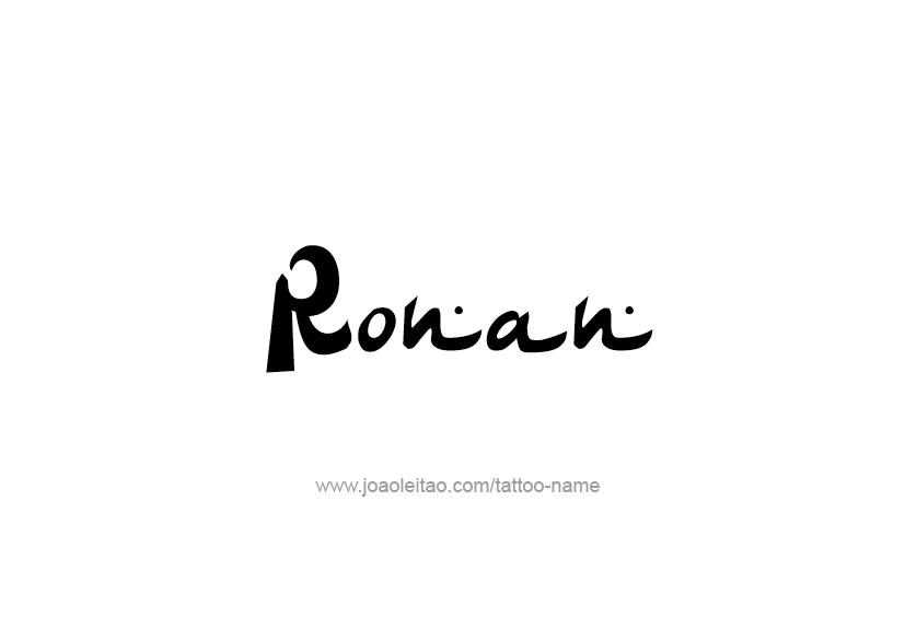 Tattoo Design  Name Ronan