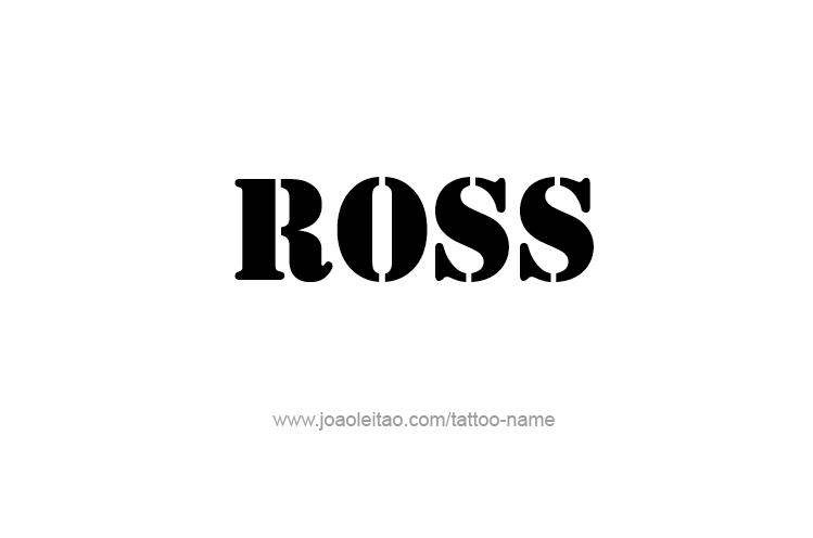 Tattoo Design  Name Ross