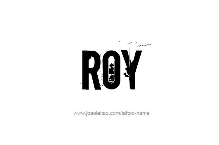 Tattoo Design  Name Roy