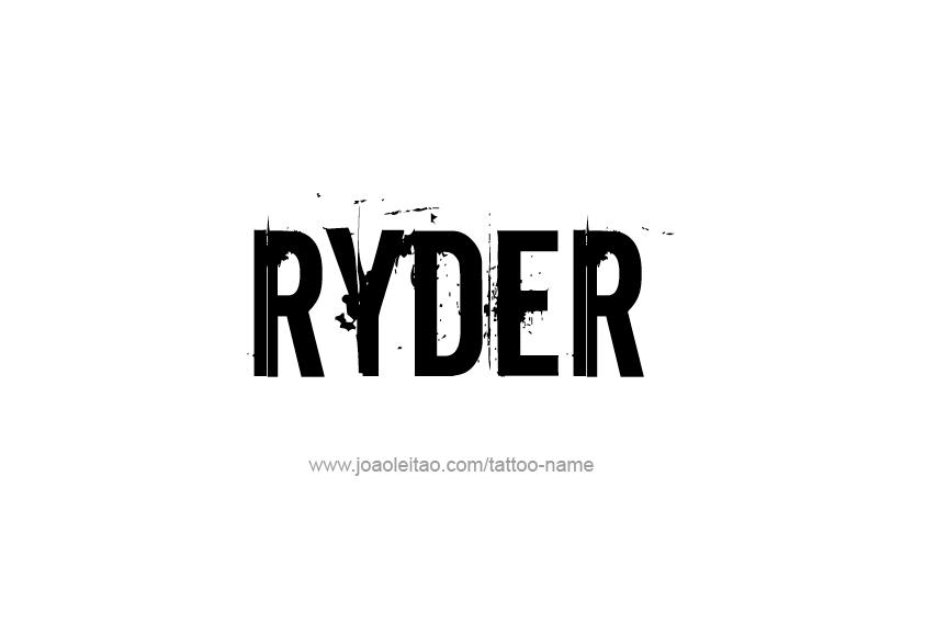 Tattoo Design  Name Ryder