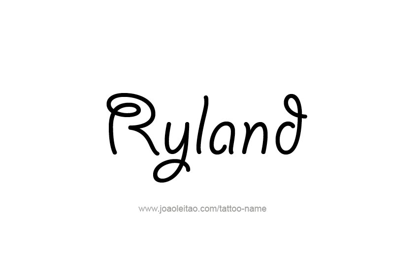 Tattoo Design  Name Ryland