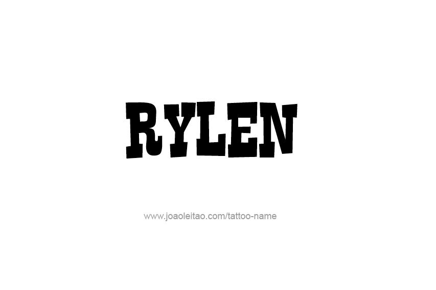 Tattoo Design  Name Rylen