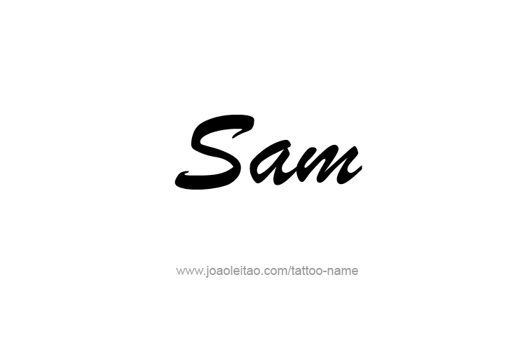 Tattoo Design  Name Sam