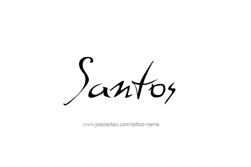 Tattoo Design  Name Santos