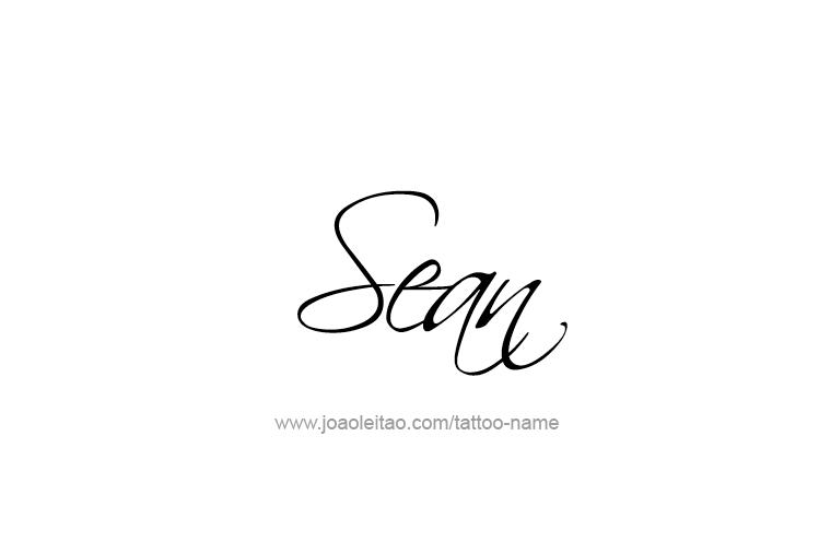 Tattoo Design  Name Sean