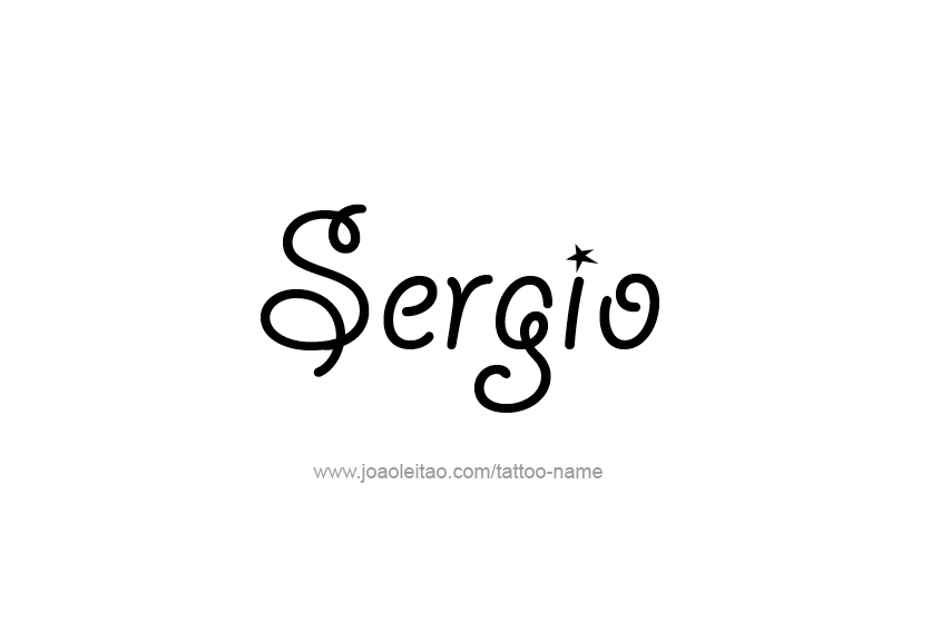 Tattoo Design  Name Sergio
