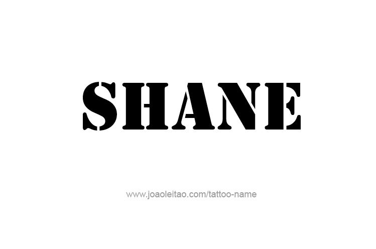 Tattoo Design  Name Shane