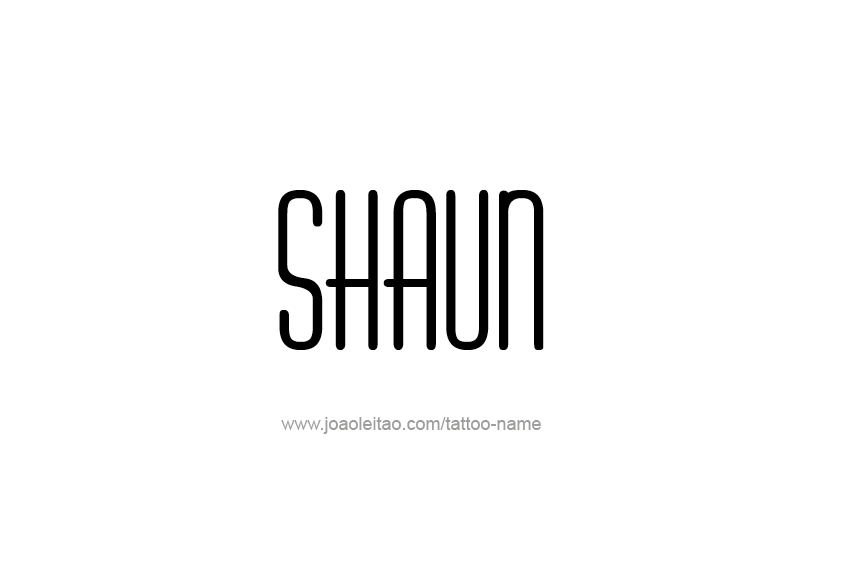 Tattoo Design  Name Shaun