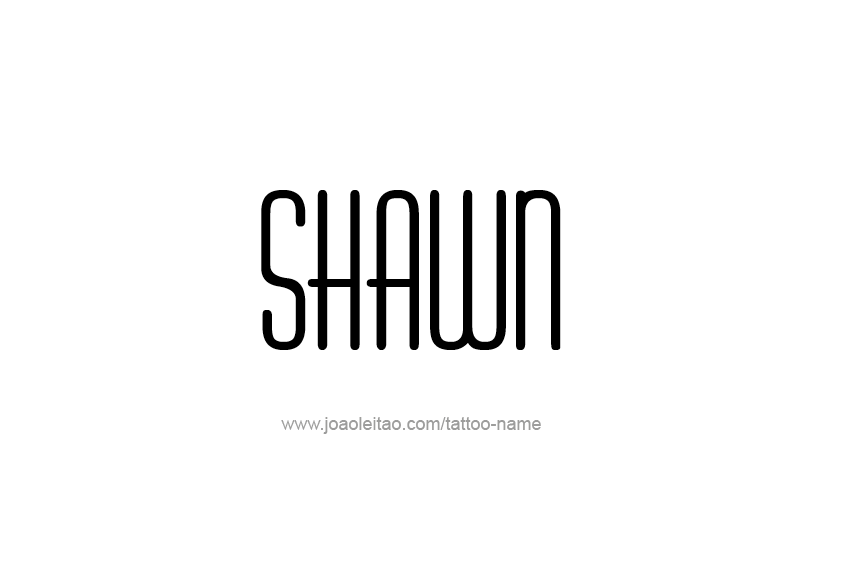 Tattoo Design  Name Shawn