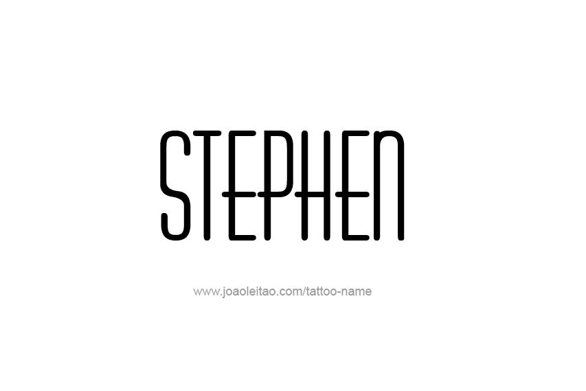 Tattoo Design  Name Stephen