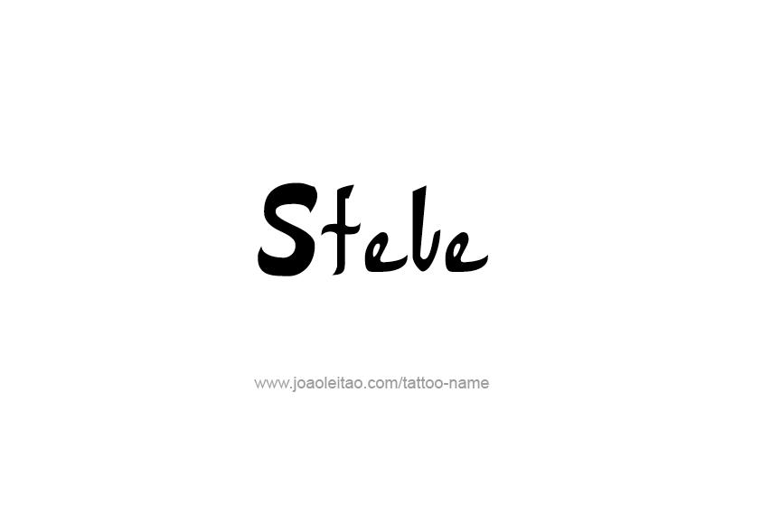 Tattoo Design  Name Steve