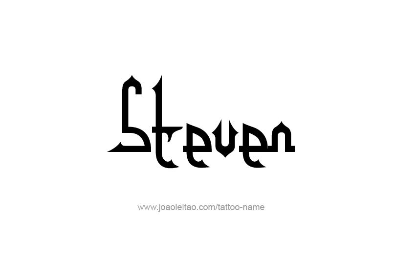 Tattoo Design  Name Steven