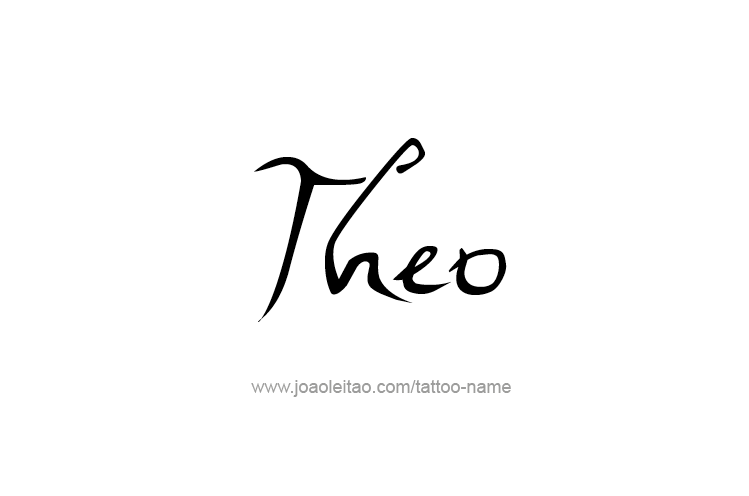 Tattoo Design  Name Theo