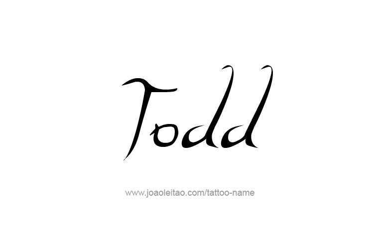 Tattoo Design  Name Todd