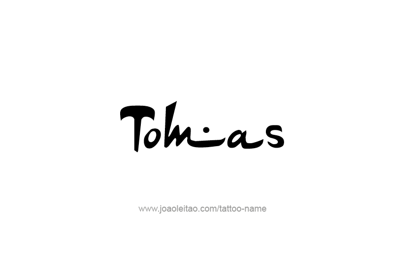 Tattoo Design  Name Tomas