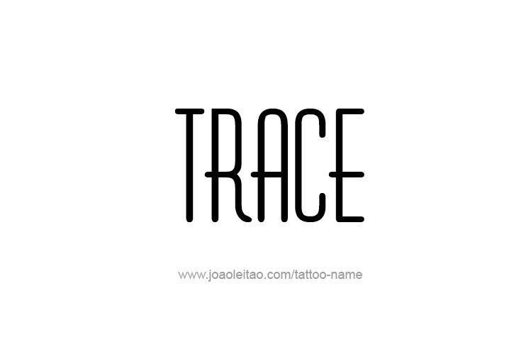 Tattoo Design  Name Trace