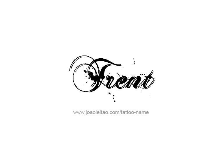 Tattoo Design  Name Trent