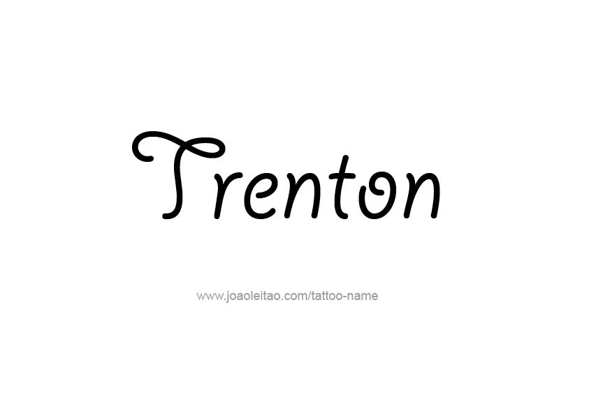 Tattoo Design  Name Trenton