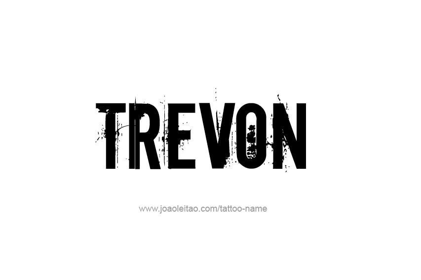 Tattoo Design  Name Trevon
