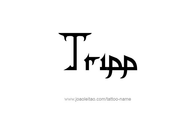 Tattoo Design  Name Tripp