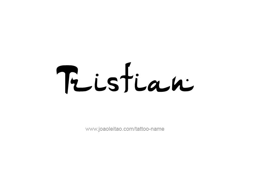 Tattoo Design  Name Tristian